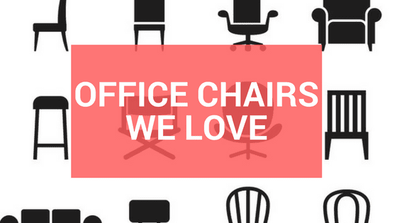 office chairs we love